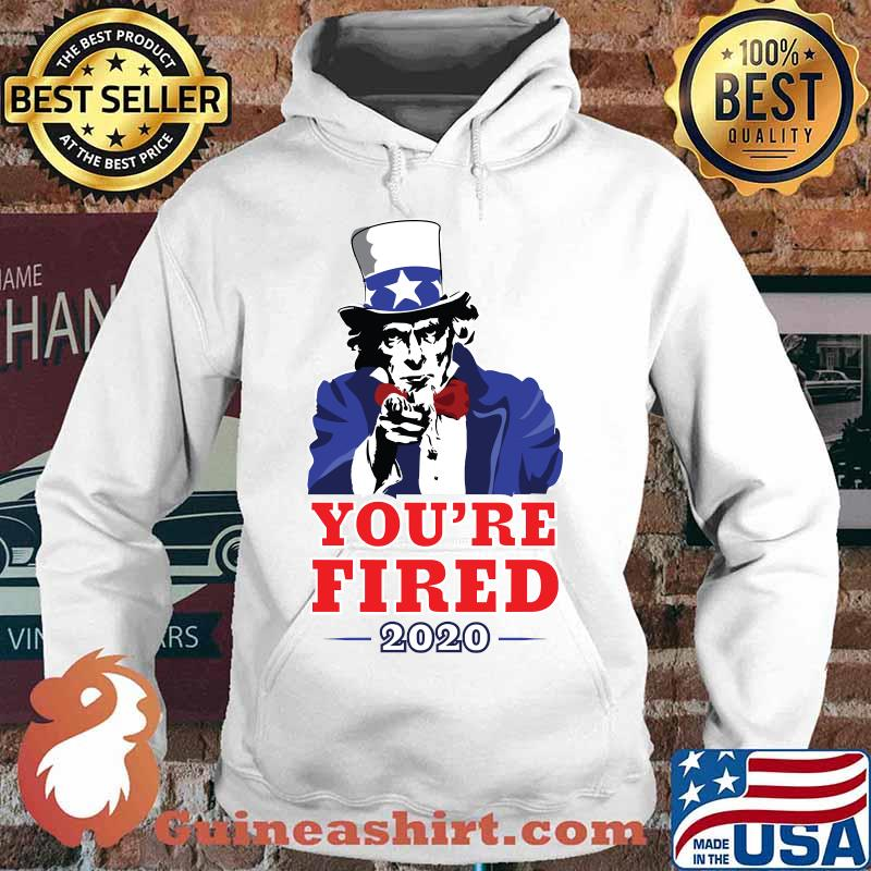 2020 election progressive you're fired uncle sam s Hoodie