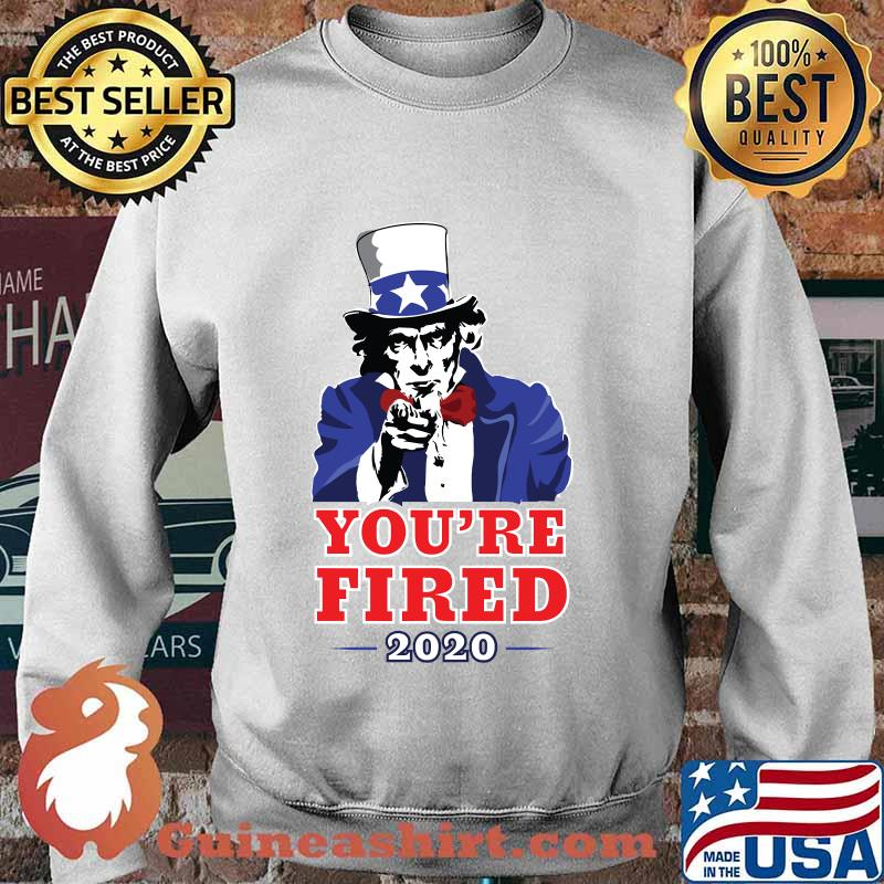 2020 election progressive you're fired uncle sam s Sweater