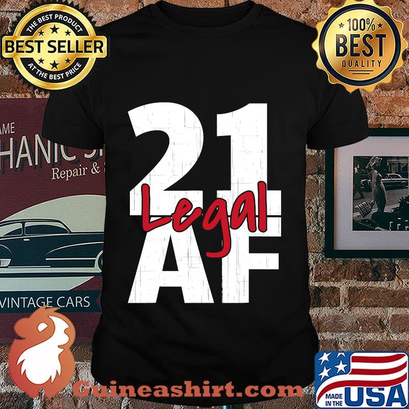 21 Birthday Celebration Party I Legal Af Shirt