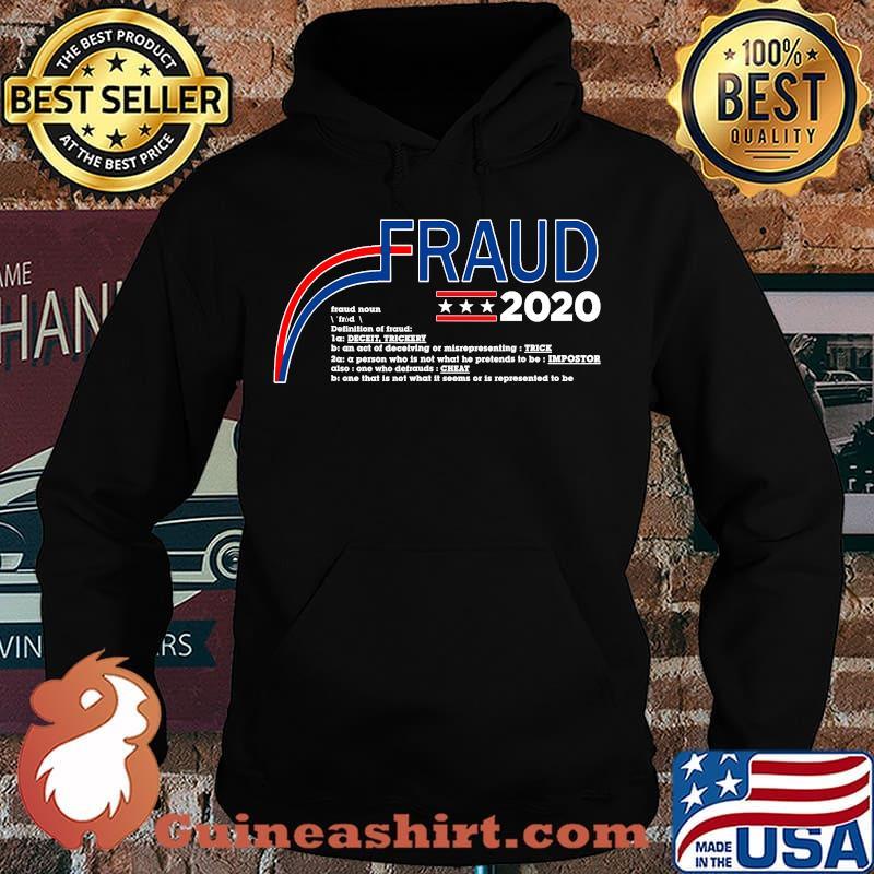 Fraud 2020 trump biden election fraud potus s Hoodie