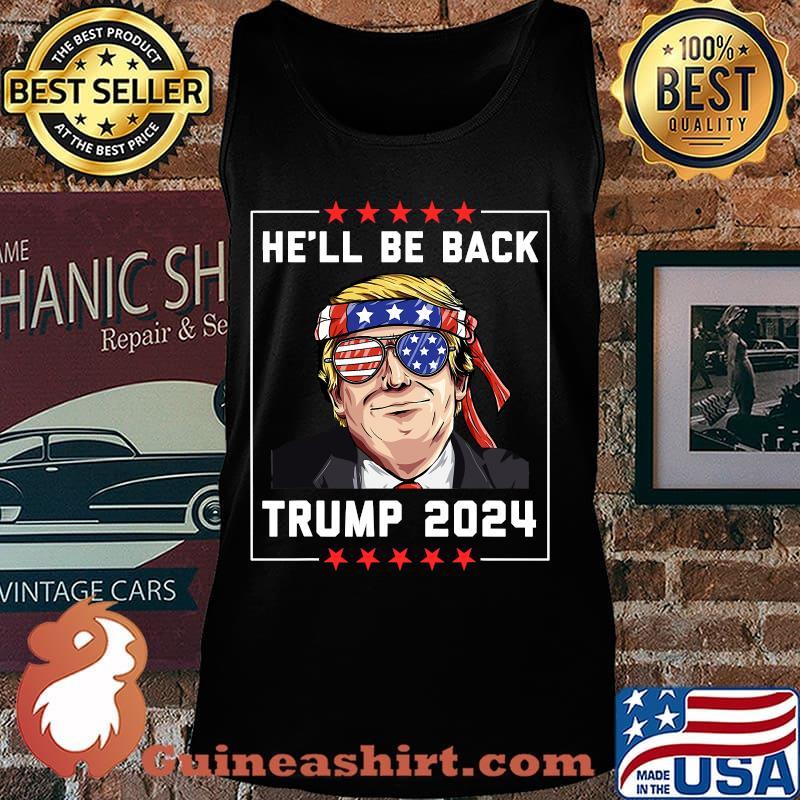 He'll be back trump 2024 stars s Tank top