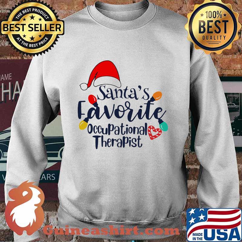 Santa's Favorite Occupational Therapist Merry Xmas Shirt Sweater