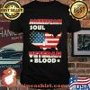 American Soul Veteran Blood American Flag Country Shirt