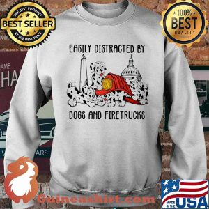 Easily Distracted By Dogs And Fire Trucks Shirt Sweater