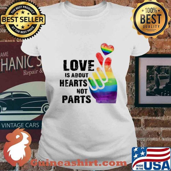 Love Is About Hearts Not Parts LGBT Shirt Ladies tee