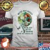 We're Not Bossy We're Just Better At Knowing What You Should Do Lucky Grass Shirt