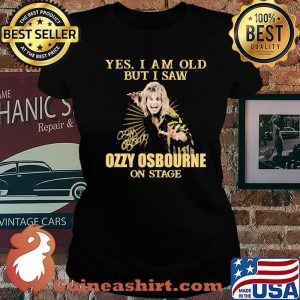 Yes I Am Old But I Saw Ozzy Osbourne On Stage Signature Shirt Laides tee