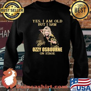 Yes I Am Old But I Saw Ozzy Osbourne On Stage Signature Shirt Sweater