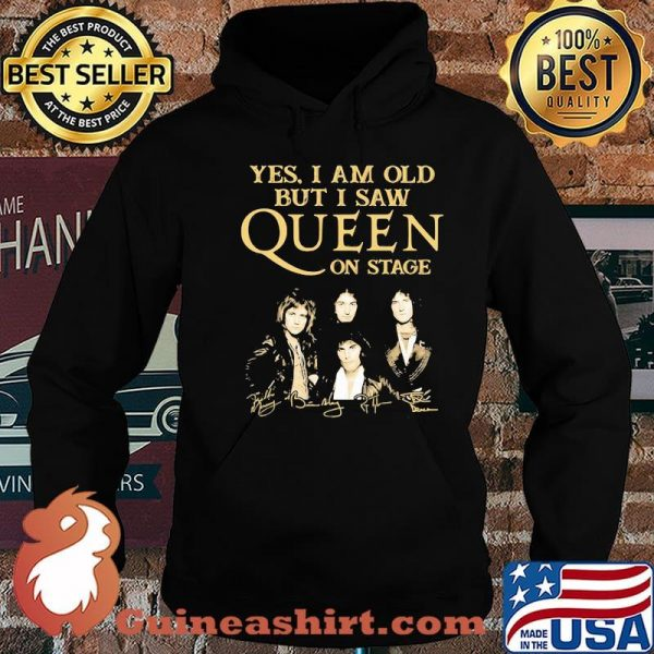 Yes I Am Old But I Saw Queen On Stage Signature Shirt Hoodie