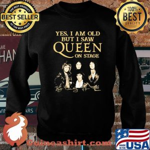 Yes I Am Old But I Saw Queen On Stage Signature Shirt Sweater