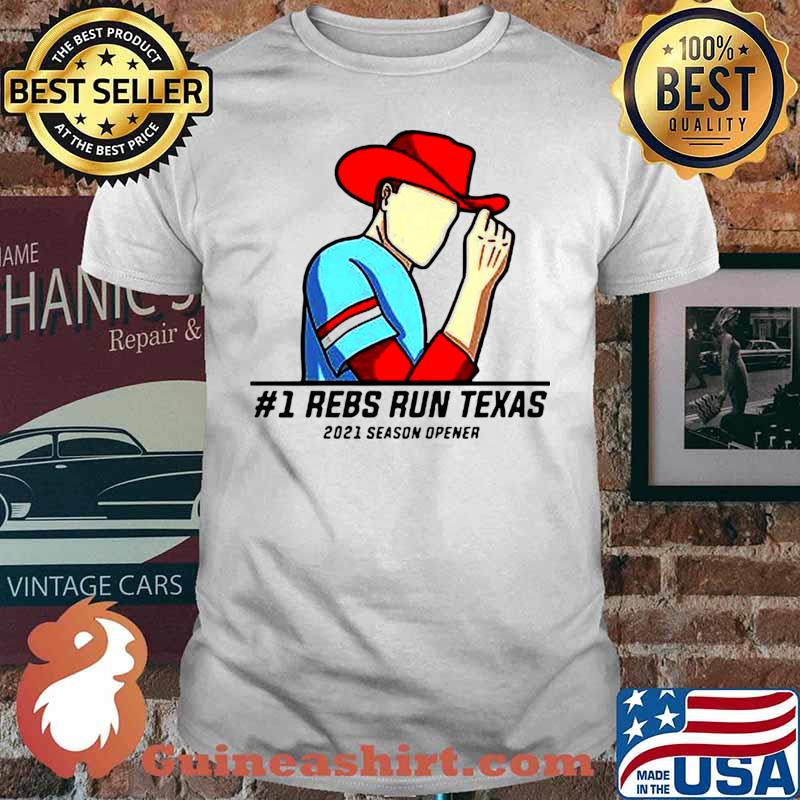 #1 Reps Run Texas 2021 Season Opener shirt