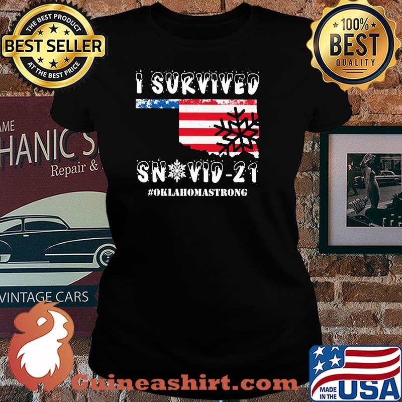 I Survived Snovid 21 Oklahoma Strong American Flag Shirt Laides tee