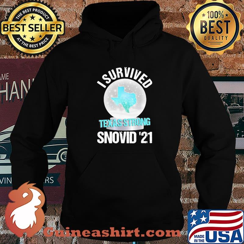 I Survived Texas Strong Snovid 19 Snow Covid 19 Shirt Hoodie