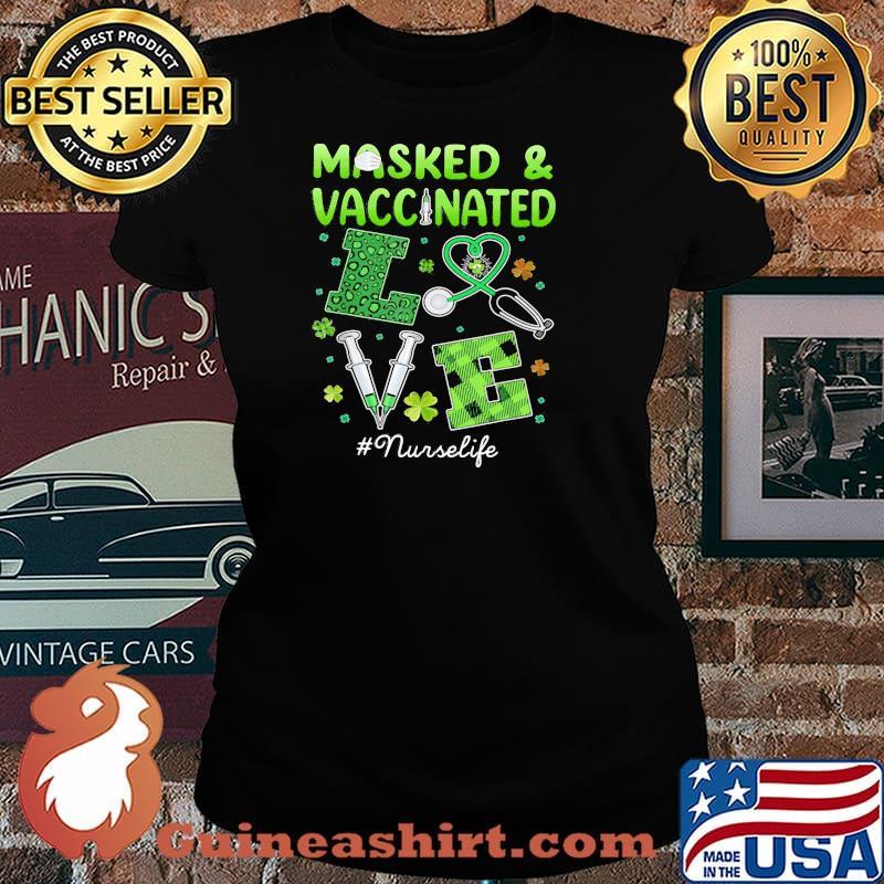 Masked And Vaccinated Love Irish Shirt Laides tee