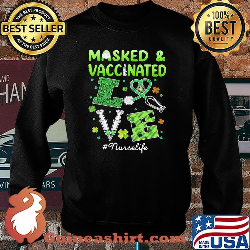 Masked And Vaccinated Love Irish Shirt Sweater