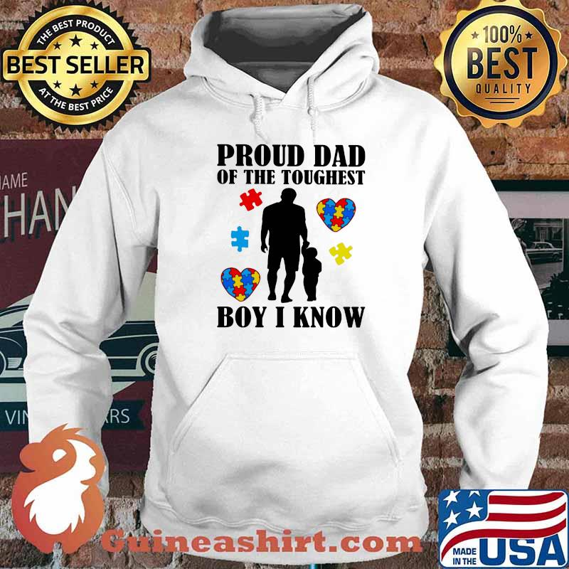 Proud Dad Of The Toughest Boy I Know Son Heart Autism Awareness Shirt Hoodie