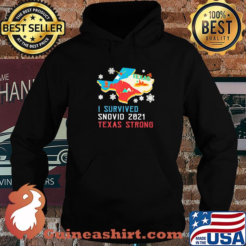 Texas I Survived Snovid 2021 Strong Flag Shirt Hoodie