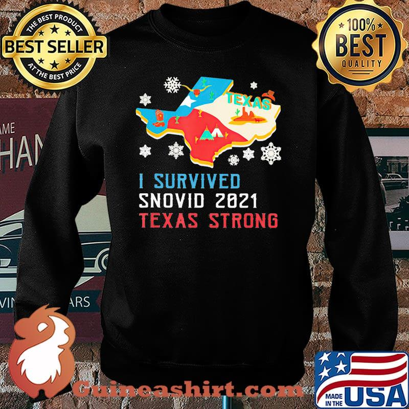 Texas I Survived Snovid 2021 Strong Flag Shirt Sweater