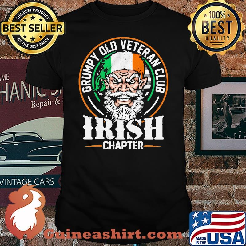 Grumpy Old Veteran Club Irish Chapter Patricks Day Shirt