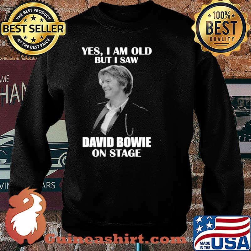 Yes I am old but I saw David Bowie on stage 2021 Sweater