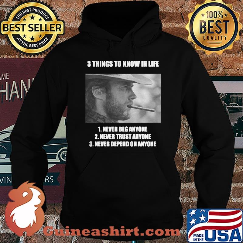3 Thing To Know In Life Of Clint Eastwood Shirt Hoodie