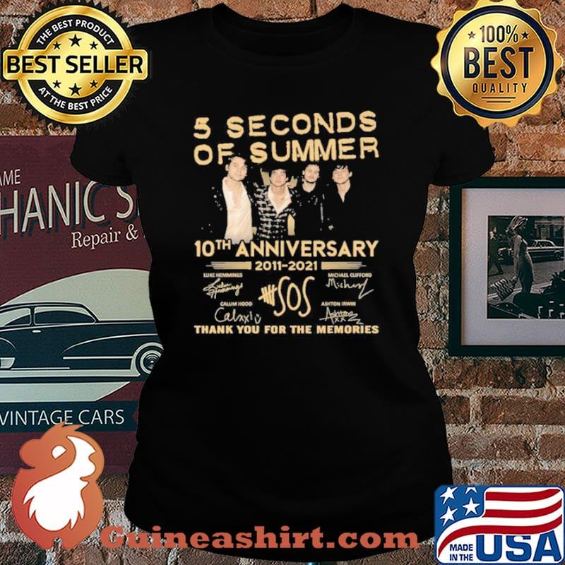 5 seconds of summer 10 th anniversary 2011 2021 thank you for the memories Laides tee