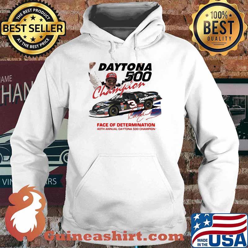 Daytona 500 Champion Face Of Determination 40th Annual Daytona Champion Signature Shirt Hoodie