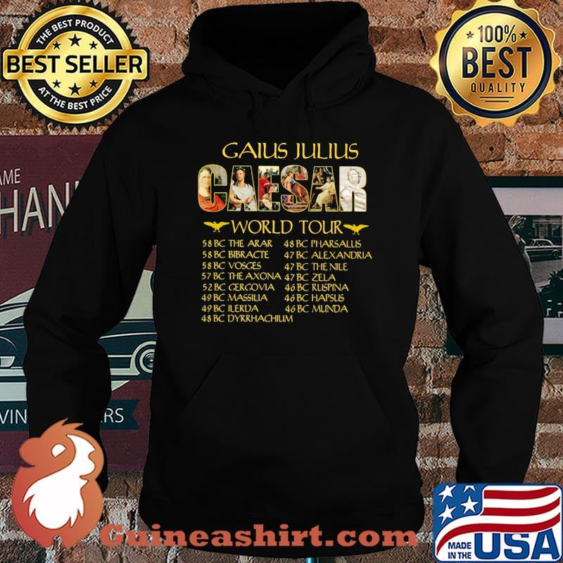 Gaius Julius Caesar World Tour Shirt Hoodie