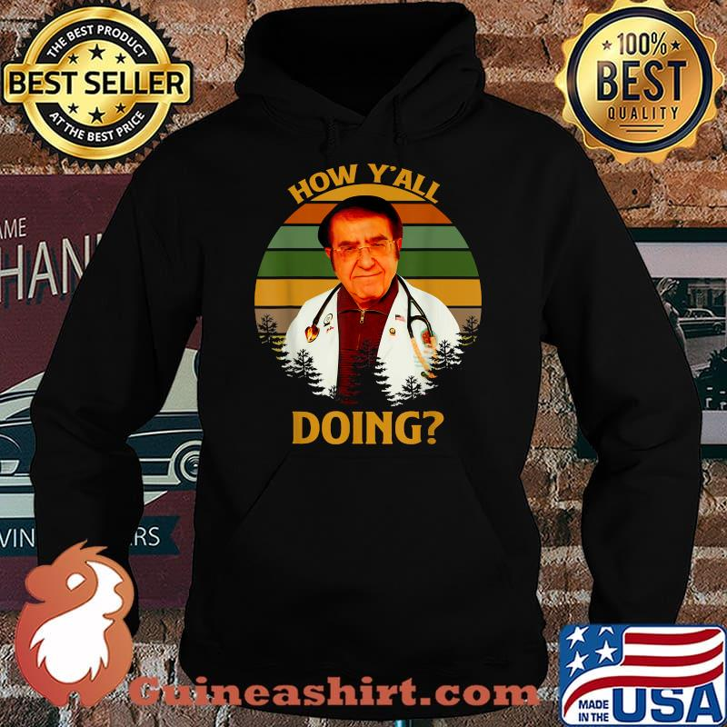 How Y'All Doin Dr Younan Nowzaradan Vintage Shirt Hoodie