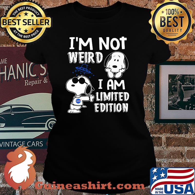 Im Not Weird I Am Limited Edition Snoopy Shirt Laides tee