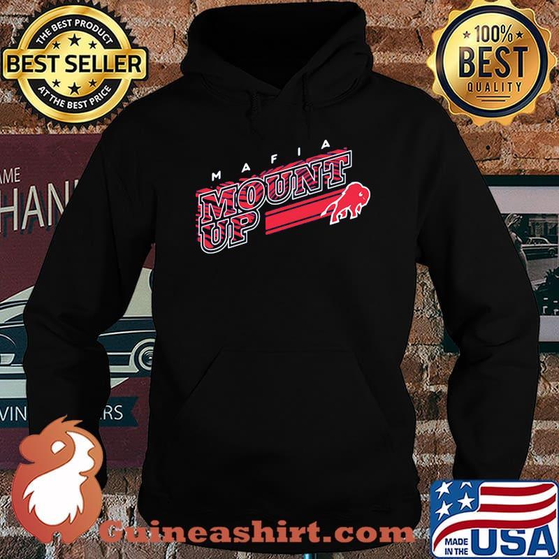 Mafia Mount Up Buffalo Shirt Hoodie