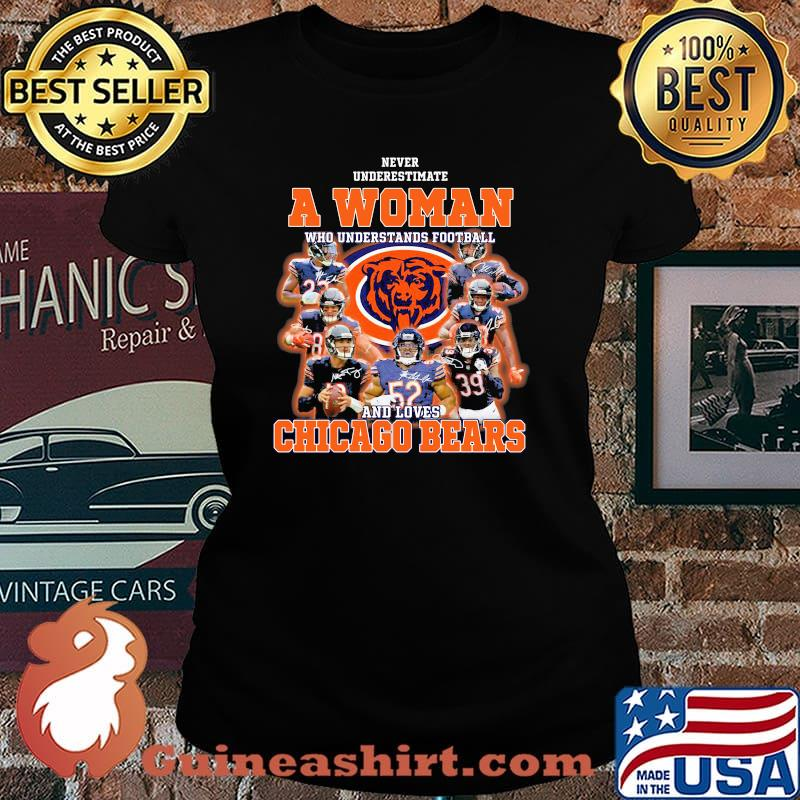 Never Underestimate An Old Man Who Understands Football Chicago Bears Signature Shirt Laides tee