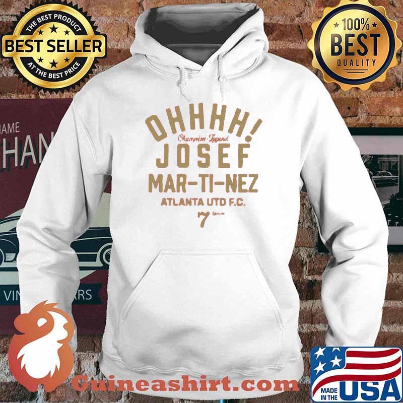 Ohhh Josef Martinez Atlanta Shirt Hoodie