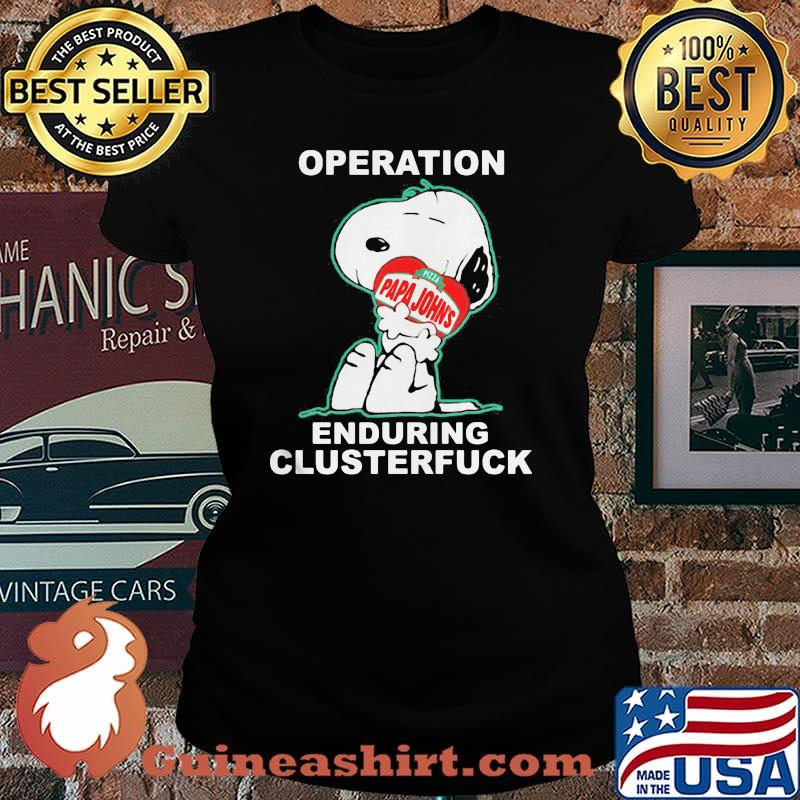 Operation Enduring Clusterfuck Snoopy Hug Pizza Papa Johns Shirt Laides tee