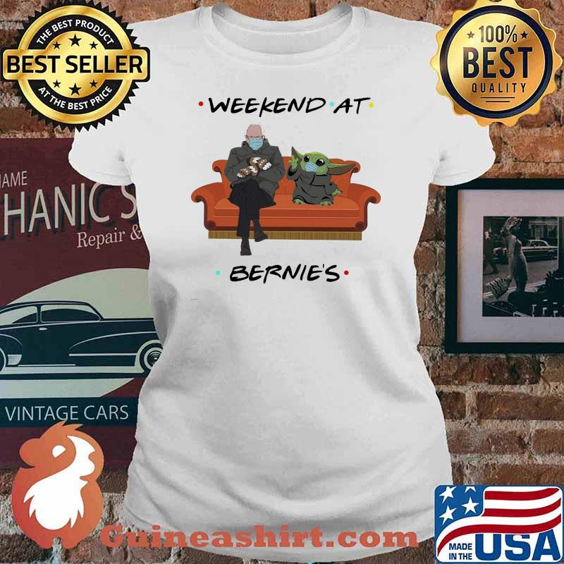 Weekend At Bernies Old Man And Baby Yoda Wear Mask Shirt Ladies tee