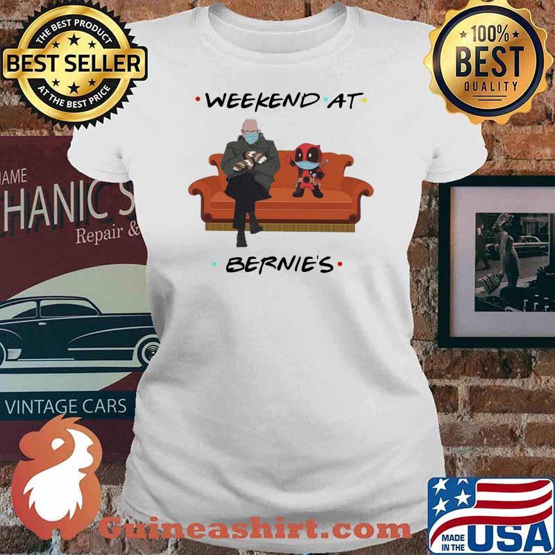 Weekend At Bernies Old Man And Deadpool Wear Mask Shirt Ladies tee