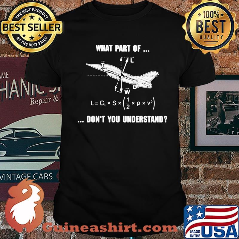 What Part Of Don't You Understand Pilot Shirt