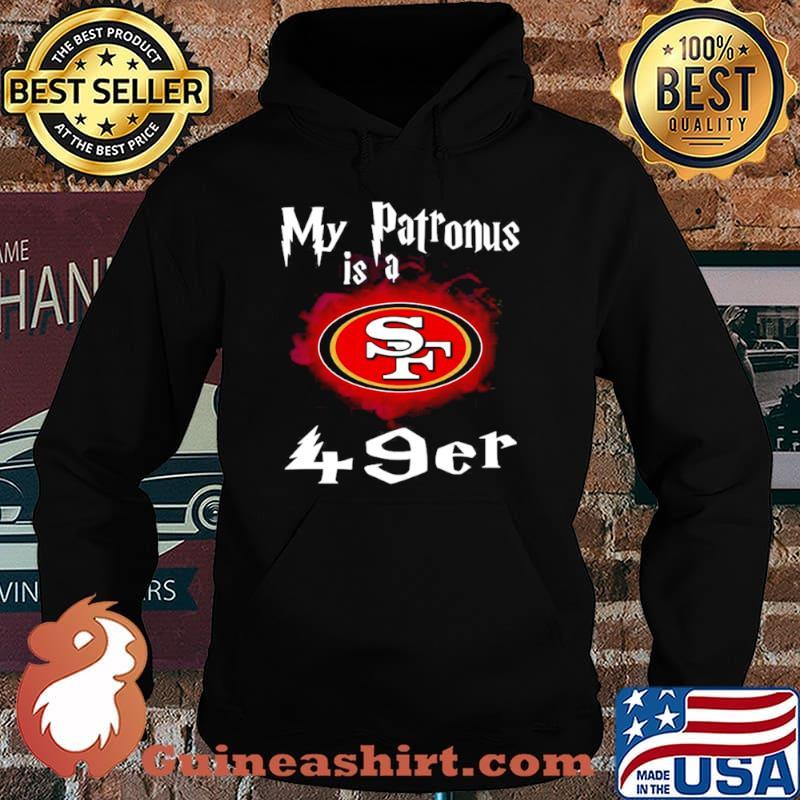 San Francisco 49ers My Patronus Is A 49ers Hoodie