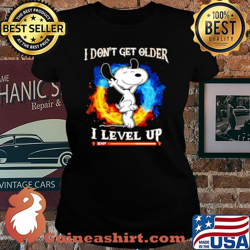 Snoopy I dont get older I level up Laides tee