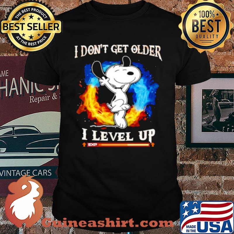 Snoopy I dont get older I level up shirt