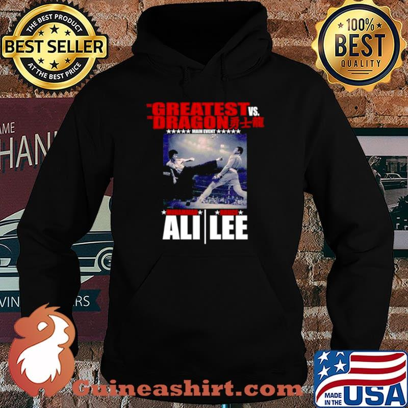 The Greatest vs. the Dragon main event muhammad ali bruce lee Hoodie