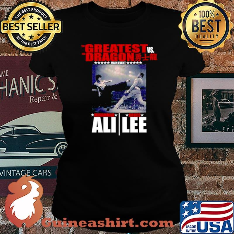 The Greatest vs. the Dragon main event muhammad ali bruce lee Laides tee