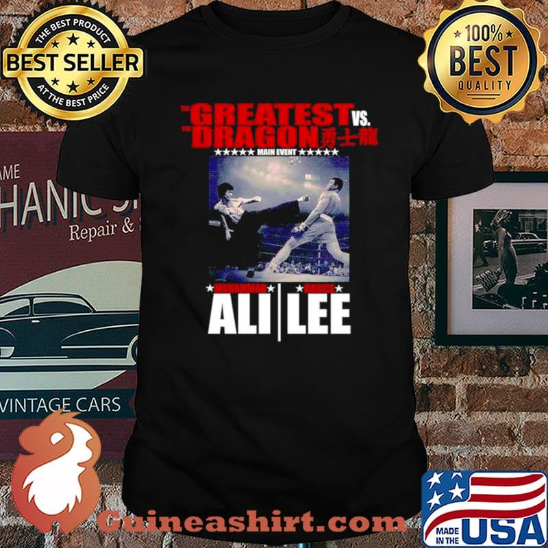The Greatest vs. the Dragon main event muhammad ali bruce lee shirt