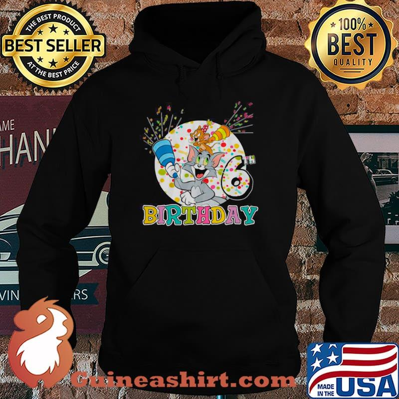 Tom And Jerry 6th Birthday The Cat And Mouse Hoodie