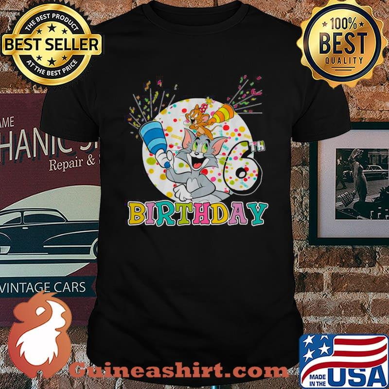 Tom And Jerry 6th Birthday The Cat And Mouse shirt