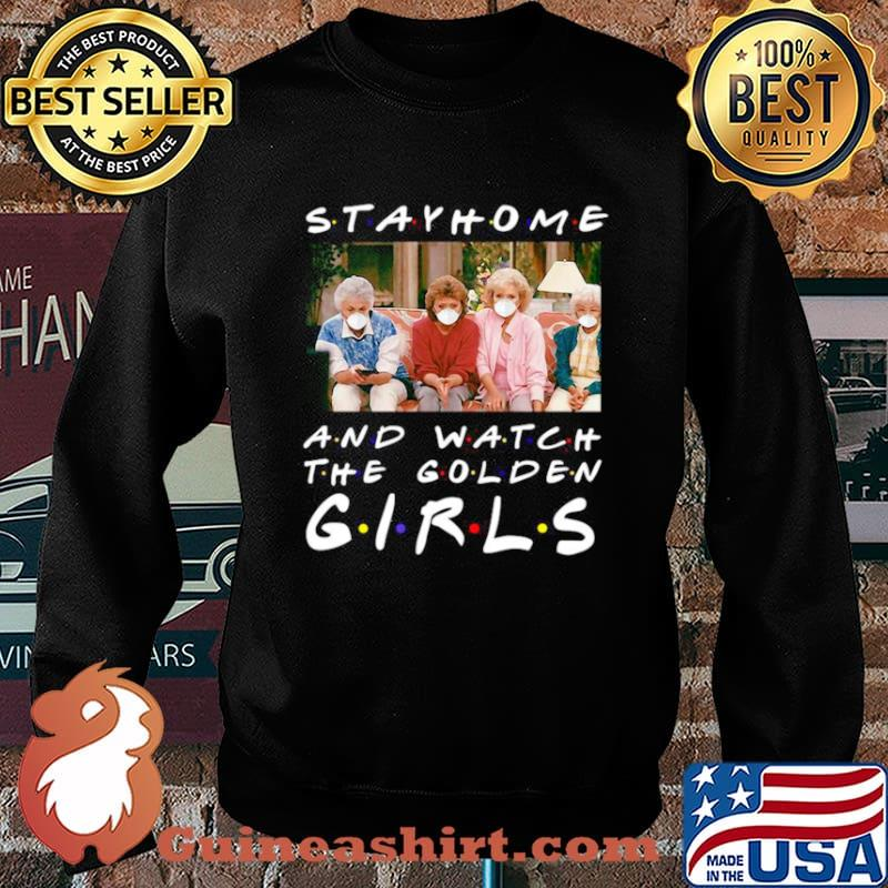 Tv Show Stay Home And Watch The Golden Girls Sweater
