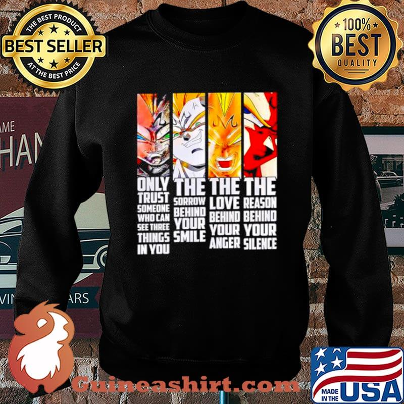 Vegeta only trust someone who can see three things in you the sorrow Sweater
